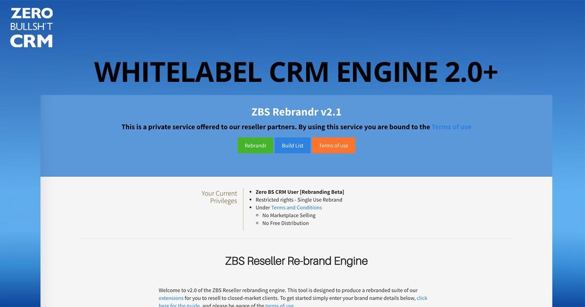 Zero BS CRM Features: Rebrandr